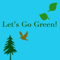 Being Green: staying local, reducing waste and recycling.